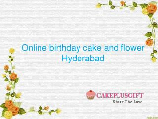 Cakes Delivery Hyderabad, online birthday cake and flower delivery in Hyderabad, Online flowers delivery in Hyderabad