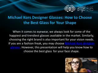 Michael kors designer glasses