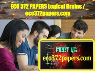 ECO 372 PAPERS Logical Brains / eco372papers.com
