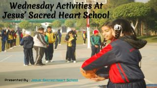 Wednesday Activities At  Jesus' Sacred Heart School