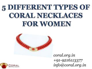 5 Different types of Coral necklaces
