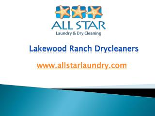 Lakewood Ranch Drycleaners - www.allstarlaundry.com
