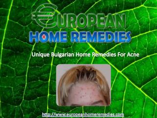 Six Unique Bulgarian Home Remedies For Acne