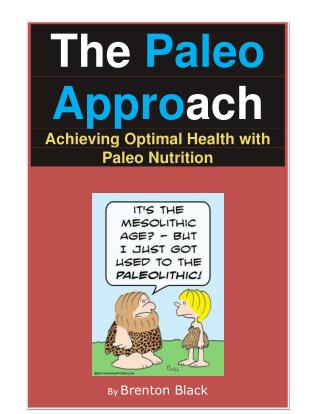 The paleo approach - achieving optimal health with paleo nutrition