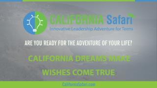 California Dreams Make Wishes Come True | Experience Silicon Valley Enterprise | Innovative Learning California