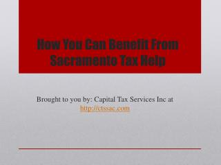 How You Can Benefit From Sacramento Tax Help
