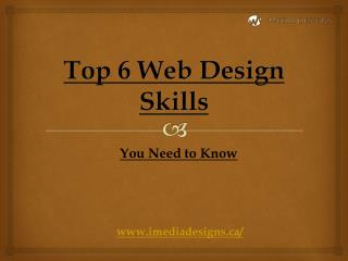 Top 6 Web Design Skills You Need to Know
