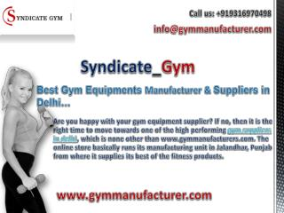 Syndicate Gym Manufacturers- Best Gym Equipments Suppliers in Delhi