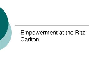Empowerment at the Ritz-Carlton