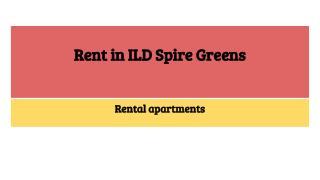 Rent in ILD Spire Greens