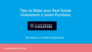 Tips to Make your Real Estate investment a smart Purchase