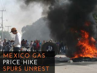 Mexico gas price hike spurs unrest