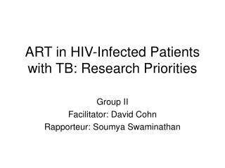 ART in HIV-Infected Patients with TB: Research Priorities