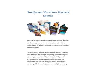 How Become Worse Your Brochure Effective