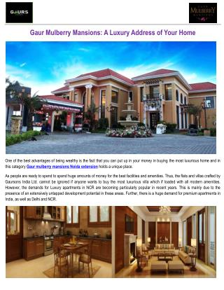Gaur Mulberry Mansions: A Luxury Address of Your Home