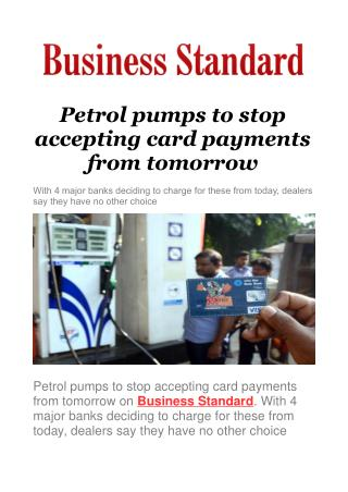 Petrol pumps to stop accepting card payments