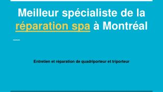 Meilleur spécialiste de la réparation spa à Montréal