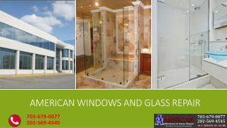 American Window Glass Repair Service Provider