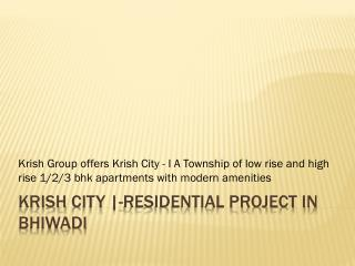 Krish city   Residential Project in Bhiwadi