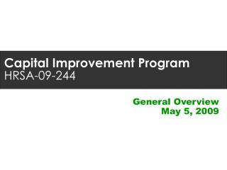 Capital Improvement Program HRSA-09-244