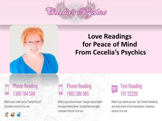 Love Readings for Peace of Mind From Cecelia's Psychics