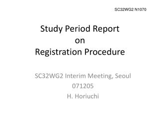 Study Period Report  on Registration Procedure