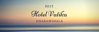 Book Luxury Hotels In Dharamshala With Hotel Vatika