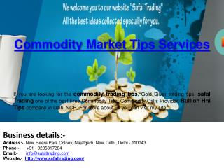 Commodity Market Tips Services