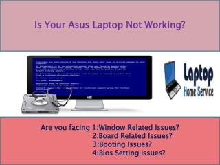 Asus Laptop Repair in Delhi NCR - Home Service Charge Rs.250