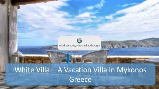 White Villa - A vacation Villa In Mykonos Greece