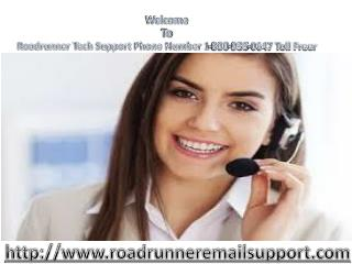 Roadrunner Tech Support Phone Number 1-800-935-0647 Toll Free