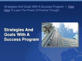 Strategies And Goals With A Success Program