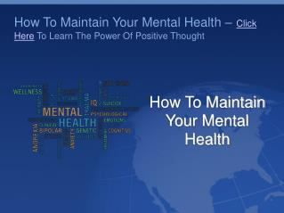 How To Maintain Your Mental Health