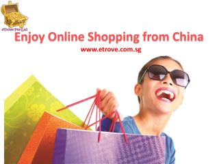 Get Shipping Service from China with Etrove