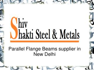 Parallel Flange Beams supplier in New Delhi