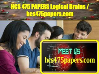 HCS 475 PAPERS Logical Brains / hcs475papers.com