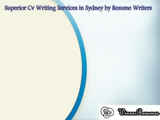 Superior Cv Writing Services in Sydney by Resume Writers