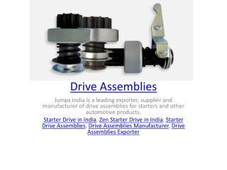 Drive Assemblies
