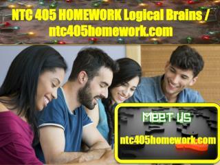 NTC 405 HOMEWORK Logical Brains/ntc405homework.com