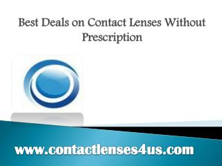 Best Deals on Contact Lenses Without Prescription - www.contactlenses4us.com
