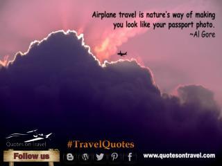 Famous Travel Quotes by Al Gore - QuotesOnTravel.com