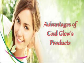 Advantages of Coal Glow Products