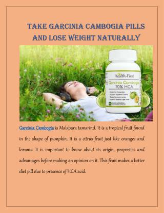 Take Garcinia Cambogia Pills And Lose Weight Naturally