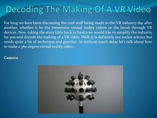 Decoding The Making Of A VR Video