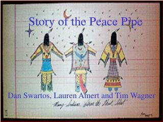 Story of the Peace Pipe