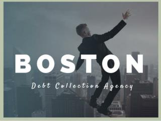 Boston Debt Collection Agency