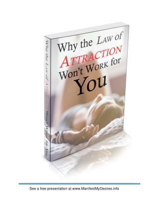 Why the Law of Attraction Won't Work for You