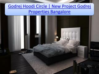Godrej Hoodi Circle New Residential Project in Hoodi Circle, Bangalore