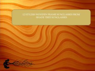 12 STYLISH WOODEN FRAME SUNGLASSES