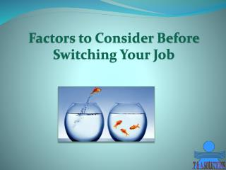 Factors to Consider Before Switching Your Job